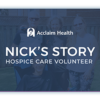 Nick's Experience with a Hospice Care Volunteer