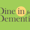 Dine In for Dementia