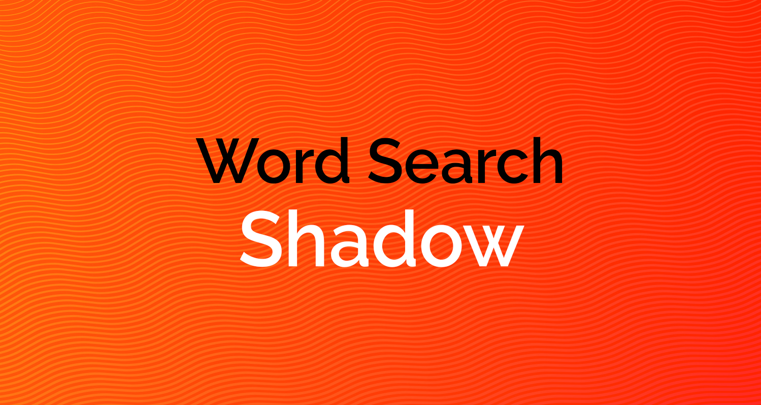 Word Search - Shadow
